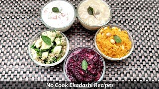 No Cook Ekadashi Recipes I Sattvic Recipes