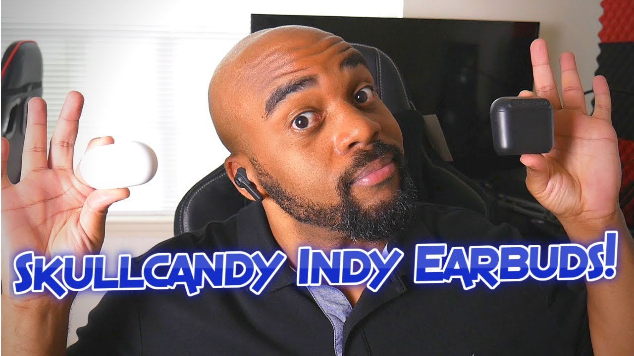 2019 Skullcandy Indy Earbuds! Taking the Place of my Galaxy Buds?!