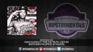 Waka Flocka Ft. Trae Tha Truth - I Got Em [Instrumental] (Prod. By Kaleon) + DOWNLOAD LINK