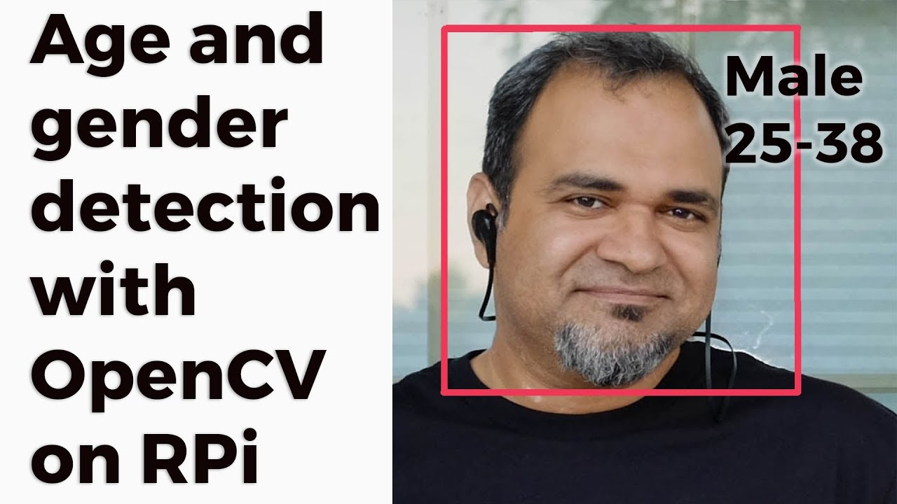 Age and gender detection with OpenCV on the Raspberry Pi - ITYWIK