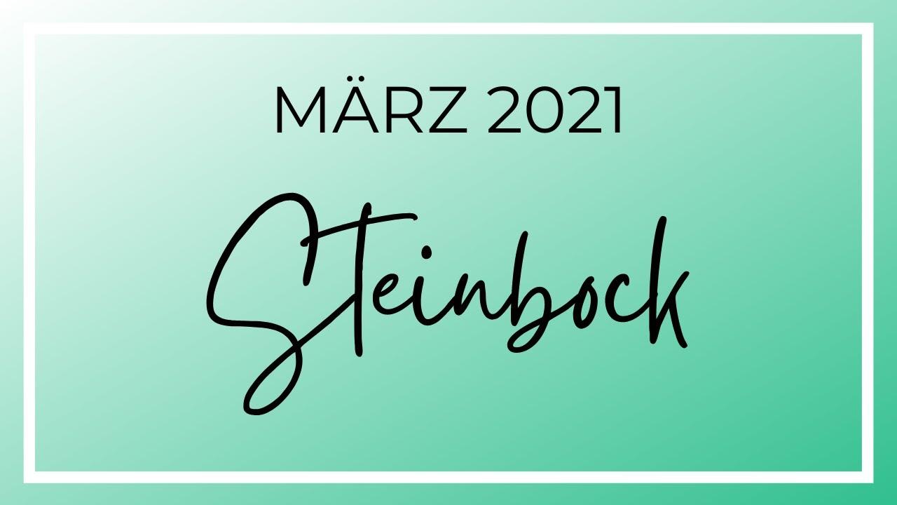 Steinbock März 2021 - Wenn man sich auseinanderlebt