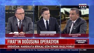 Fırat'ın Doğusuna Operasyon - (Emekli Tümgeneral Ahmet Yavuz ve Gazeteci Metehan Demir)