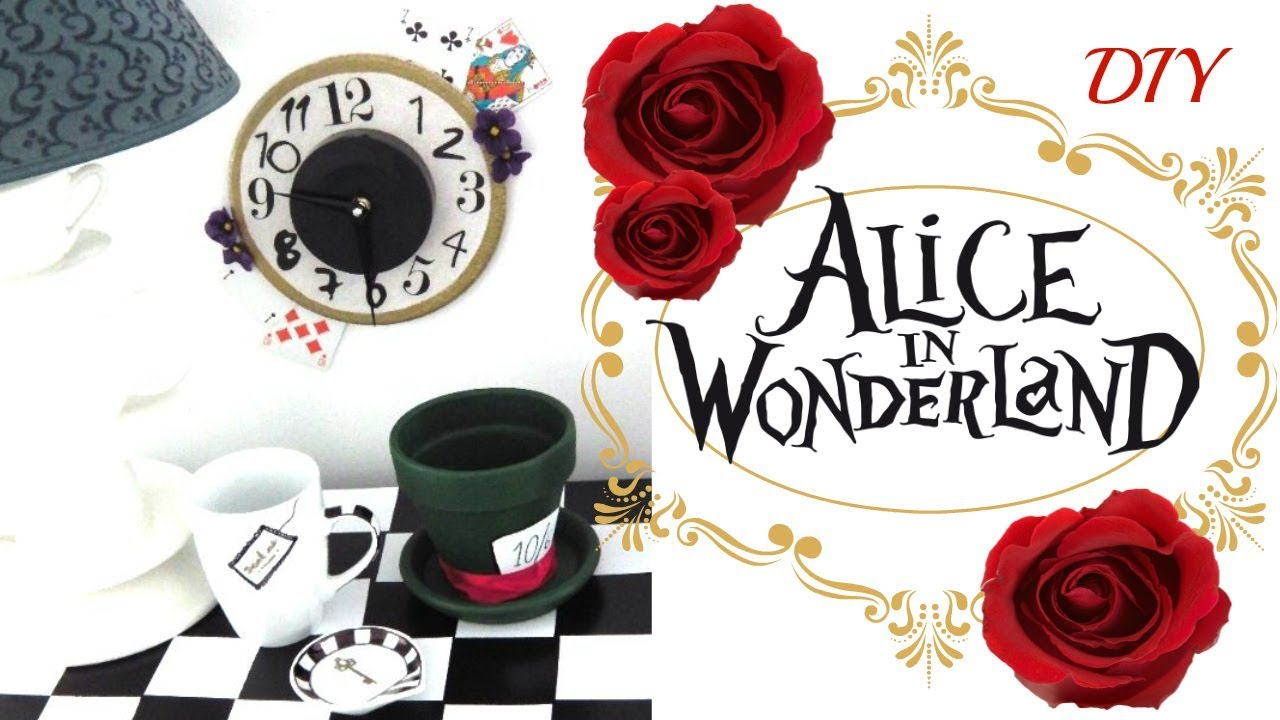 diy d co alice au pays des merveilles alice in wonderland youtube. Black Bedroom Furniture Sets. Home Design Ideas