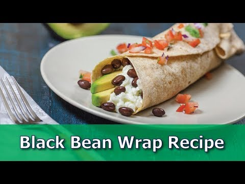 Black Bean Wrap Recipe Quick Lunch