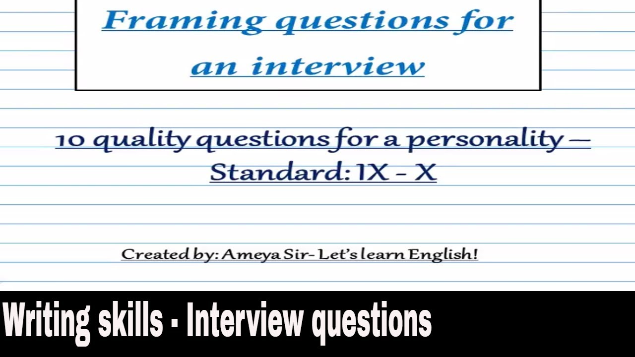 Writing skills - Interview Q\' - YouTube