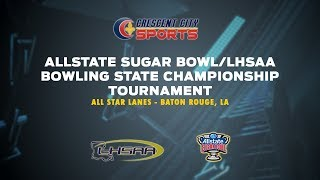 Crescent City Sports Prep Bowling - LHSAA State Finals