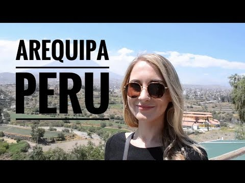 Arequipa Travel Guide