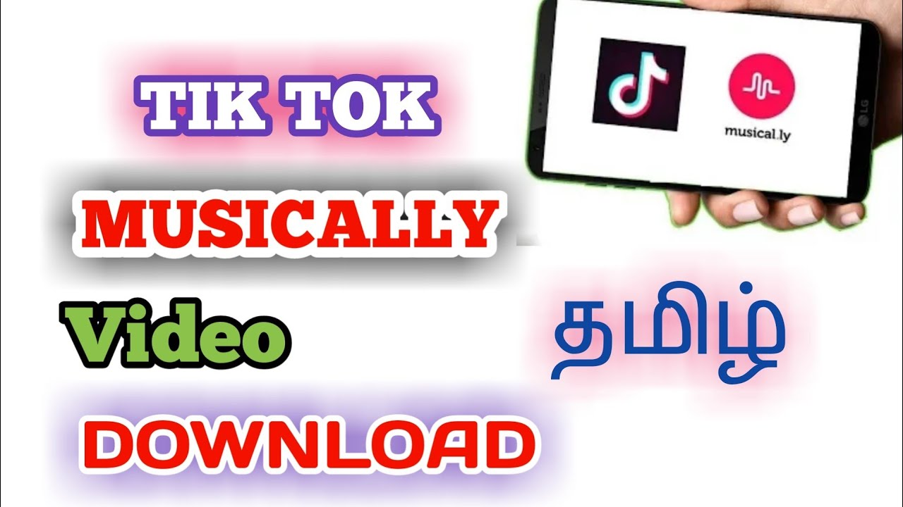 How Download Tiktok Musically Videos Tamil Youtube