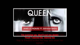 Janelle Monae - Q.U.E.E.N. ft. Erykah Badu [ Lyrics On Screen]