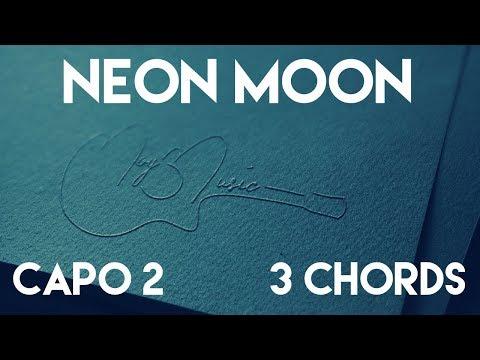 Neon Moon Lyrics And Chords Music Box Listen