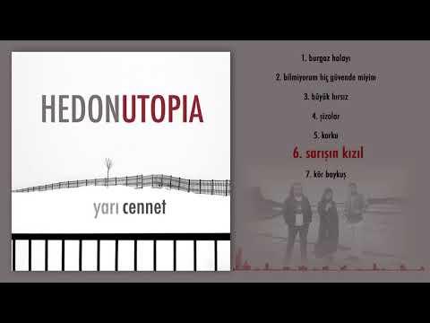 Hedonutopia - Sarışın Kızıl (Official Audio)
