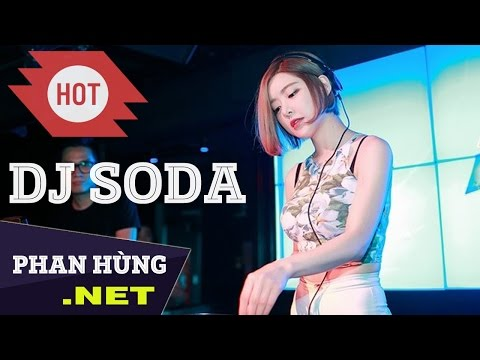 DJ Soda Alan Walker 2017 - Nonstop DJ Soda New Thang 2017 - DJ Soda Remix 2017 Dance Club Mix ✔
