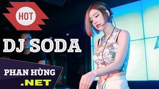 DJ Soda Alan Walker 2019 - Nonstop DJ Soda New Thang 2019 - DJ Soda Remix 2019 Dance Club Mix ✔ - Stafaband