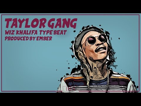 "Wiz Khalifa Type Beat ""Taylor Gang"" 