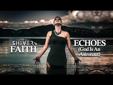 God Is An Astronaut - Echoes [Vocal Cover]