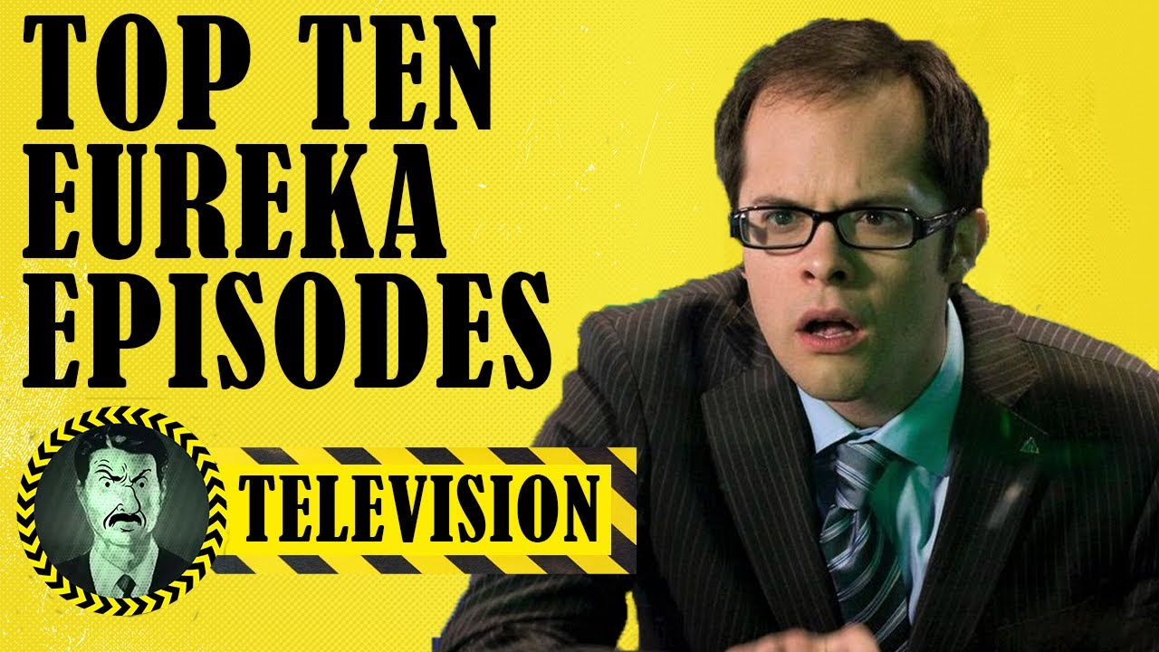 "Download Top Ten ""Eureka"" Episodes"