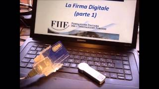 2) PCT Avanzato: la Firma Digitale - Parte 1