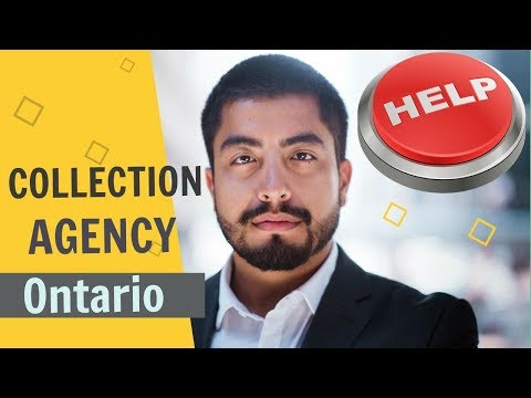 COLLECTION AGENCY ONTARIO: COLLECTION AGENCY LAWS IN ONTARIO CANADA