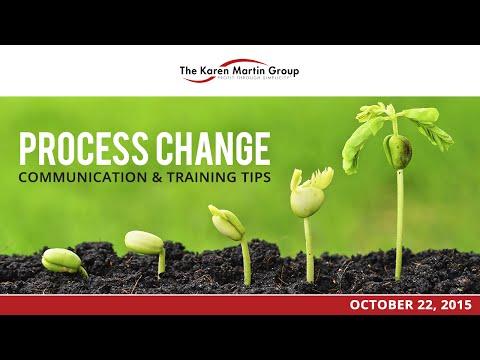 Process Change:  Communication & Training Tips
