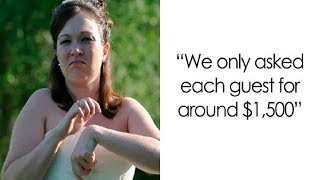 Bride Requests $1500 From Each Guest But It All Ends Badly For Her.