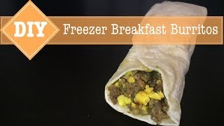 DIY | Frozen Breakfast Burritos | July 2017