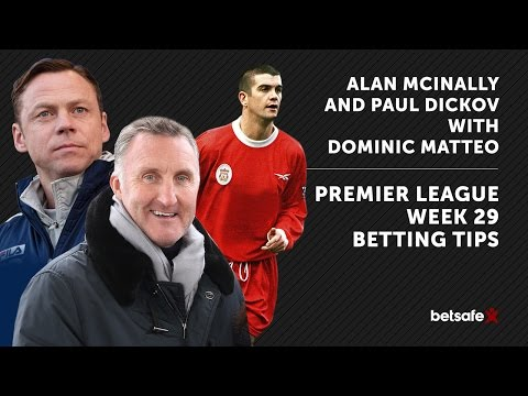 Premier League Betting Tips week 29 - McInally, Dickov and Matteo