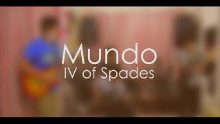 Mundo - IV of Spades (a band cover)