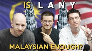Is LANY Malaysian Enough?