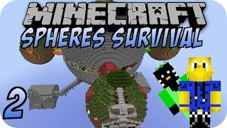 Minecraft SPHERES SURVIVAL #2
