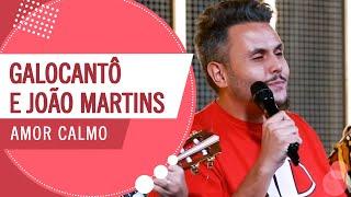 FM O Dia - Amor Calmo - Galocantô e João Martins (Roda de Amigos)