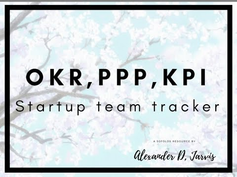 Free Okr Template With Ppp And Kpi Manager For Small Startup Teams