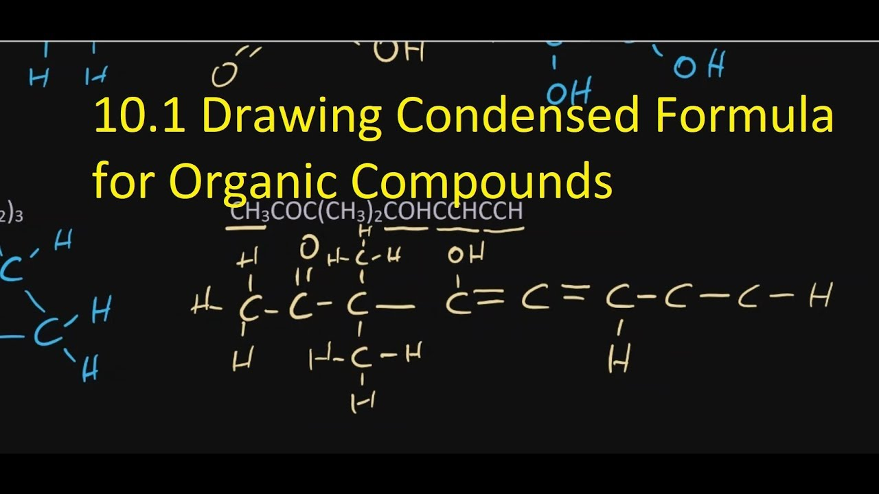 166.16 Writing Condensed Formula for Organic Compounds [SL IB Chemistry]