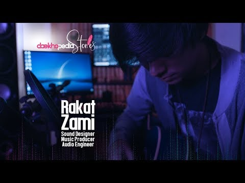 Daekhopedia Stories: Episode 6 - Rakat Zami   Audio Engineer   Sound Designer