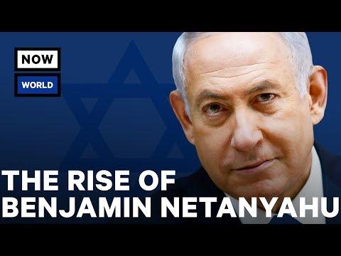 The Rise of Israel's Benjamin Netanyahu | NowThis World