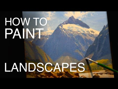 How To Paint Landscapes: EPISODE SIX - New Zealand Mountain Scenes