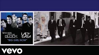 New Kids On The Block - Big Girl Now (Feat  Lady Gaga) [Visual Art Audio]