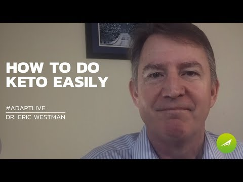 the-secret-on-how-to-do-keto-easily-—-dr.-eric-westman