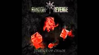 Random Revenge - Justice of Chaos (2014)  FULL ALBUM
