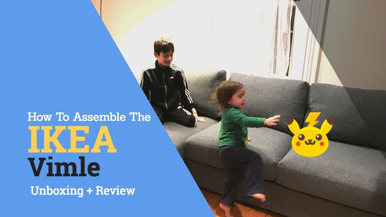 Klassische Sofas You Can Assemble Ikea Vimle Assembly Instructions And Review New 2018