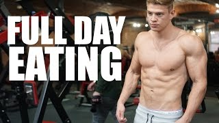 FULL DAY OF EATING FOR GAINING LEAN MUSCLE MASS