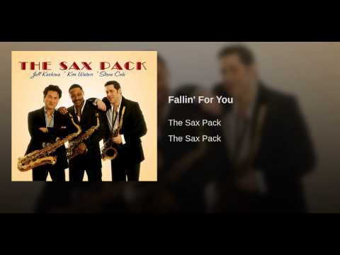 The sax pack - Fallin for you