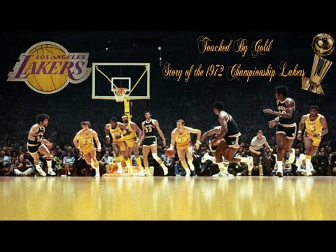 Touched By Gold 1972 Championship Lakers