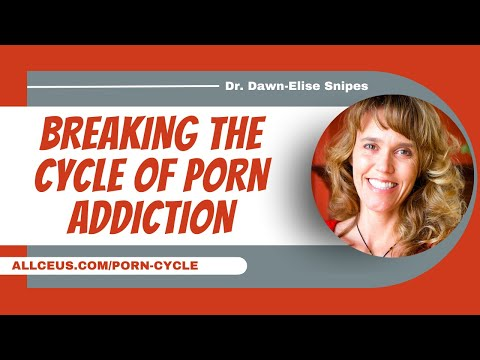 Breaking the Cycle of Porn Addiction