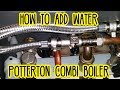 How to add water (pressurise) a Potterton Combi Boiler central heating E119 error code
