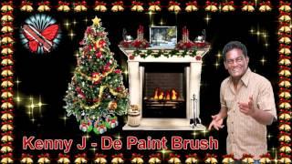 Kenny J - De Paint Brush [ TnT Parang Music ]