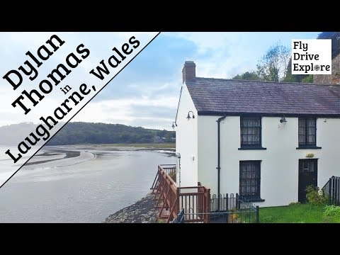 Laugharne - Walking In The Footsteps Of Dylan Thomas