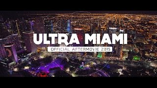 Repeat youtube video RELIVE ULTRA MIAMI 2015 (Official 4K Aftermovie)