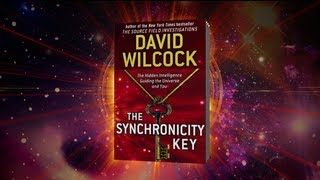 David Wilcock: The Synchronicity Key  |  Pt. 1 of the Full Video! thumbnail