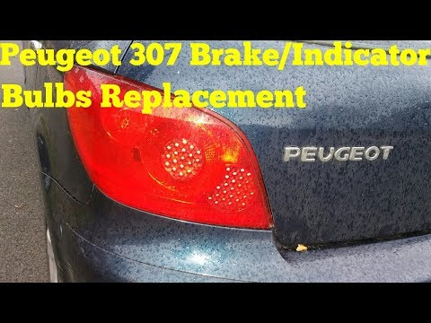 How To Replace Peugeot 307 Brake/indicator Bulbs
