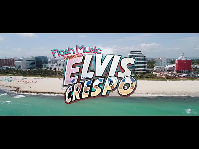 Elvis Crespo - Ella Me Besó (Official Video)
